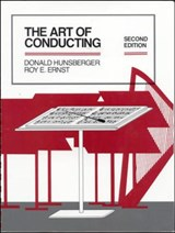The Art of Conducting | Hunsberger, Donald ; Ernst, Roy E. |