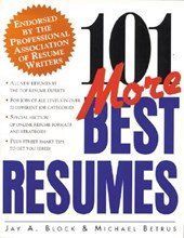 101 More Best Resumes | Jay A. Block |