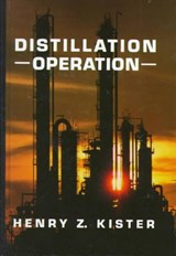 Distillation Operation | Henry Z. Kister |