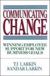 Communicating Change | T. J. Larkin |