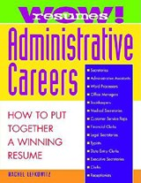 Wow! Resumes for Administrative Careers | Rachel Lefkowitz |