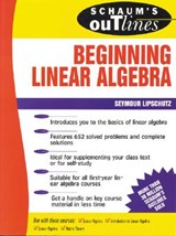 Schaum's Outline of Theory and Problems of Beginning Linear Algebra | Seymour Lipschutz |