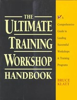 The Ultimate Training Workshop Handbook | Bruce Klatt |