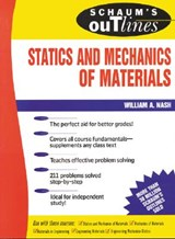 Schaum's Outline of Theory and Problems of Statics and Mechanics of Materials | William A. Nash |