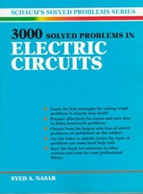 3,000 Solved Problems in Electrical Circuits | Syed A. Nasar |