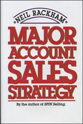 Major Account Sales Strategy | Neil Rackham |