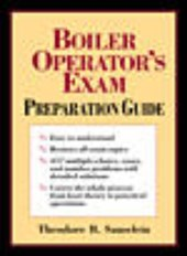 Boiler Operator's Exam Preparation Guide | Theodore B. Sauselein |