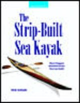 The Strip-Built Sea Kayak | Nick Schade |
