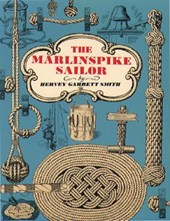 The Marlinspike Sailor | Hervey Garrett Smith |