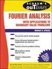 Schaum's Outline of Fourier Analysis with Applications to Boundary Value Problems | Murray R. Spiegel |