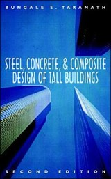 Steel, Concrete, and Composite Design of Tall Buildings | Taranath |