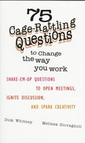 75 Cage Rattling Questions to Change the Way You Work