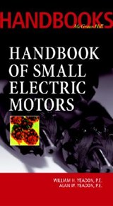Handbook of Small Electric Motors | William H. Yeadon |