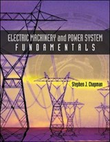 Electric Machinery and Power System Fundamentals | Stephen J Chapman |