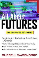 All about Futures | Russell R. Wasendorf |