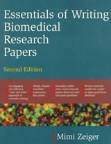 Essentials of Writing Biomedical Research Papers. Second Edition | Mimi Zeiger |