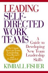 Leading Self-Directed Work Teams | Kimball Fisher |