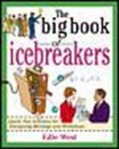 The Big Book of Icebreakers | Edie West |