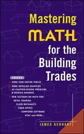 Mastering Math for the Building Trades | James Gerhart |
