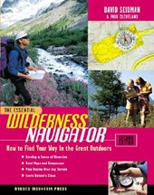 The Essential Wilderness Navigator | Seidman, David ; Cleveland, Paul |