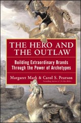 The Hero and the Outlaw | Mark, Margaret ; Pearson, Carol S. |