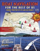 Boat Navigation for the Rest of Us | Bill Brogdon |