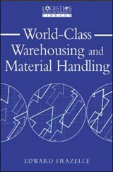 World-Class Warehousing and Material Handling | Edward Frazelle |