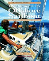 The Seaworthy Offshore Sailboat | John Vigor |