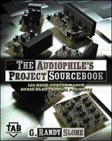 The Audiophile's Project Sourcebook | G Randy Slone |