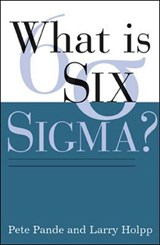 What Is Six Sigma? | Peter S. Pande |