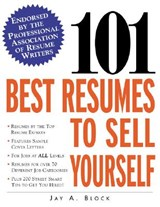 101 Best Resumes to Sell Yourself | Jay A. Block |