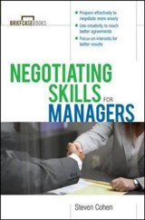 Negotiating Skills for Managers | Steven Cohen |
