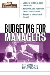 Budgeting for Managers | Kemp, Sid ; Dunbar, Eric |