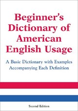 Beginner's Dictionary of American English Usage, Second Edition | Peter Collin |