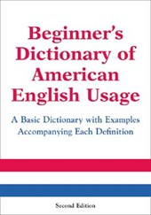 Beginner's Dictionary of American English Usage, Second Edition