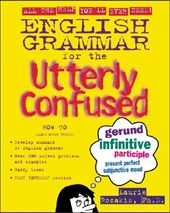 English Grammar for the Utterly Confused | Laurie Rozakis |