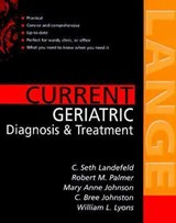 Current Geriatric Diagnosis and Treatment | C. Seth Landefeld |