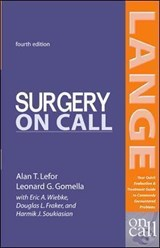 Surgery On Call | Lefor, Alan T., M.D.; Gomella, Leonard G. |