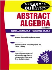 Schaum's Outline of Abstract Algebra | Lloyd R. Jaisingh |