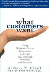 What Customers Want | Anthony W. Ulwick |