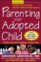 Parenting Your Adopteded Chi | Andrew Adesman |