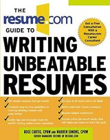 The Resume.com Guide to Writing Unbeatable Resumes | Warren Simons |