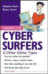 Careers for Cyber Surfers & Other Online Types | Marjorie Eberts |