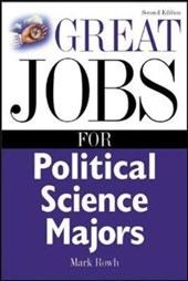 Great Jobs for Political Science Majors | Mark Rowh |