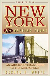 New York, 15 Walking Tours | Gerard R. Wolfe |