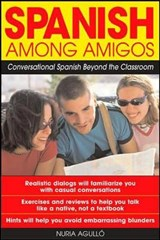 Spanish Among Amigos | Nuria Agullo |