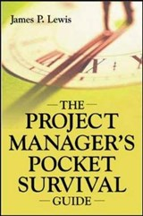 The Project Manager's Pocket Survival Guide | James Lewis |