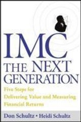 IMC, the Next Generation | Don E. Schultz |