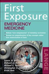 First Exposure to Emergency Medicine | Lance Hoffman |
