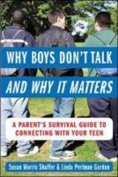 Why Boys Don't Talk--And Why It Matters
